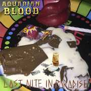 Last Nite In Paradise , Aquarian Blood