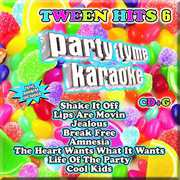Party Tyme Karaoke: Tween Hits 6 , Various Artists