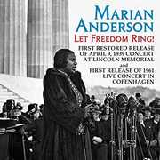 Let Freedom Ring: Live Concerts From Linclon , Marian Anderson