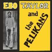 Ebo Taylor & The Pelikans , Ebo Taylor