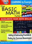 Basic Math: Adding and Subtracting Fractions and Finding the Common Denominator , Jason Gibson