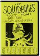 Squidbillies 3 , Dana Snyder