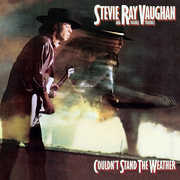 Couldn't Stand The Weather , Stevie Ray Vaughan