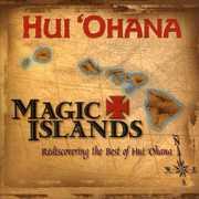 Magic Islands Rediscovering the Best of Hui Ohana , Hui 'Ohana