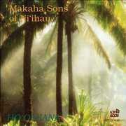Ho'oluana , Makaha Sons of Ni'ihau