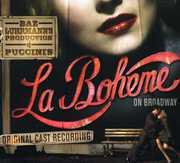 Original Cast , La Boheme