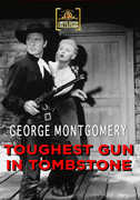 The Toughest Gun in Tombstone , George Montgomery