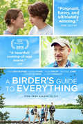 A Birder's Guide To Everything , Kodi Smit-McPhee