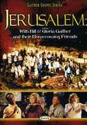 Jerusalem Homecoming , Bill Gaither