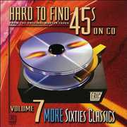 Hard-To-Find 45's on CD 7: More 60s Classics /  Various , Various Artists