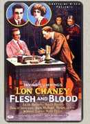 Flesh & Blood (1922) , Lon Chaney