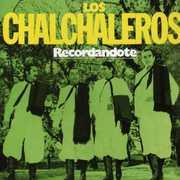 Recordandote [Import] , Los Chalchaleros