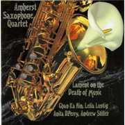 Lament on the Death of Music , Amherst Saxophone Quartet