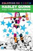 Coloring DC: Harley Quinn And The Suicide Squad: An Adult Coloring (DC)