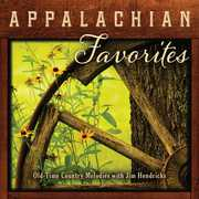 Appalachian Favorites: Old-Time Country Melodies , Jim Hendricks