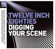 Twelve Inch 80s: Digging Your Scene /  Various [Import] , Various Artists