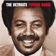 The Ultimate Tyrone Davis , Tyrone Davis
