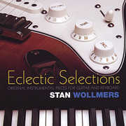 Eclectic Selections , Stan Wollmers