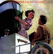 Holiday , Magnetic Fields