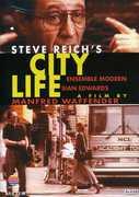 City Life , Steve Reich