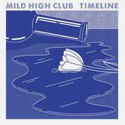 Timeline , Mild High Club
