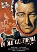 In Old California , John Wayne