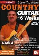 Trovato, Steve Country Guitar in 6 Weeks: Week 4 , Steve Trovato