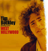 Greetings From West Hollywood , Tim Buckley