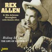 Riding All Day/ The Life Of A Cowboy [Import] , Rex Allen