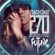 Coast 2 Coast 270 [Explicit Content] , The Future