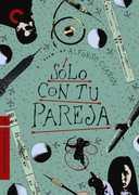 Solo Con Tu Pareja (Criterion Collection) , Claudia Ramirez