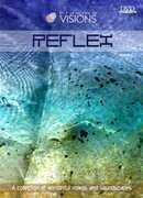 Visions: Volume 1: Reflex , Visions