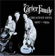 Greatest Hits 1927-34 , The Carter Family