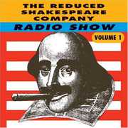 Radio Show 1 , Reduced Shakespeare Company
