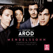 Mendelssohn: Op. 13 Op. 14 No. 2 Four Pieces , Arod Quartet