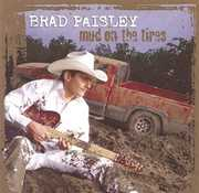 Mud on the Tires , Brad Paisley