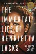 The Immortal Life of Henrietta Lacks (Movie Tie In)