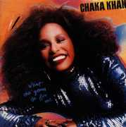 What Cha Gonna Do for Me: Expanded Edition [Import] , Chaka Khan