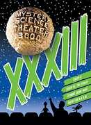 Mystery Science Theater 3000: Volume XXXIII