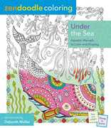 Zendoodle Coloring: Under The Sea: Aquatic Marvels To Color And