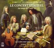 Concert Spirituel: Music from Time of Louis XV , Jordi Savall