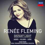 Renee Fleming: Distant Light , Renée Fleming