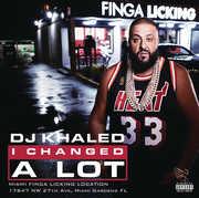 I Changed a Lot [Explicit Content] , DJ Khaled