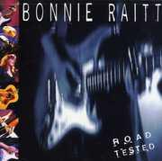 Road Tested , Bonnie Raitt