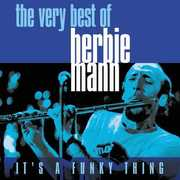 It's A Funky Thing: The Very Best Of Herbie Mann , Herbie Mann