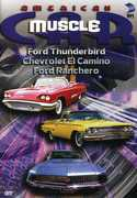 American Musclecar: Ford Thunderbird & Chevrolet , Tony Messano