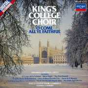 O Come All Ye Faithful , King's College Choir of Cambridge