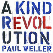 A Kind Revolution , Paul Weller