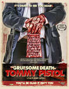 The Gruesome Death of Tommy Pistol , Tommy Pistol