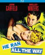 He Ran All the Way , John Garfield
